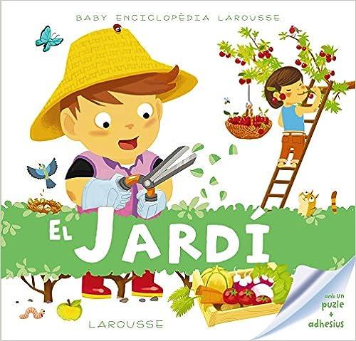 Larousse Editorial - Baby Enciclopèdia. El Jardí