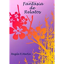 Fantasia De Relatos (Spanish Edition) Dec 23, 2012