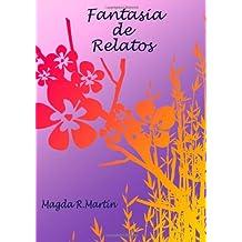 Fantasia De Relatos (Spanish Edition) Dec 23, 2012