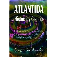 ATLÁNTIDA Historia y Ciencia: Las fuentes primarias greco-latinas, cartaginesas, tartésicas, árabes y egipcias de la…