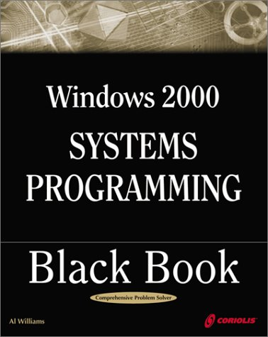 Windows 2000 Programming Black Book by Dean & Tyler