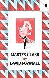 Master Class, David Pownall, 0571132308
