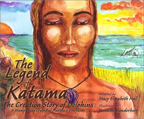 The Legend of Katama: The Creation Story of Dolphins pdf
