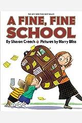 A Fine, Fine School Paperback