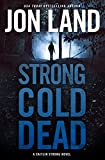 Image of Strong Cold Dead: A Caitlin Strong Novel (Caitlin Strong Novels)