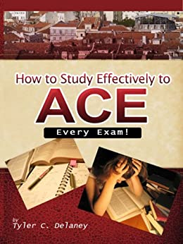 how to study to ace every exam