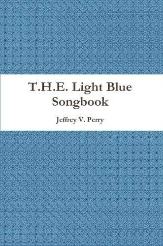 Read Online T.H.E. Light Blue Songbook pdf epub