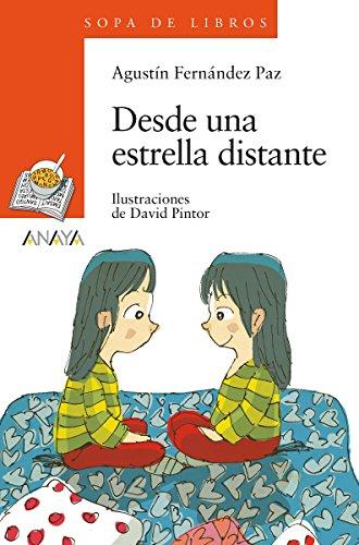 Desde una estrella distante (Literatura Infantil (6-11 Años) - Sopa De Libros) (Spanish Edition)