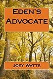 Eden's Advocate, Joey Watts, 1484877357