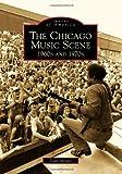 The Chicago Music Scene, Dean Milano, 0738577294