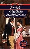 Miss Milton Speaks Her Mind, Carla Sue Kelly, 0451195450