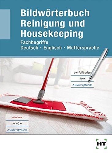 bildwrterbuch-reinigung-und-housekeeping-fachbegriffe-deutsch-englisch-muttersprache