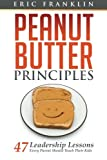 Peanut Butter Principles, Eric Franklin, 0615912826