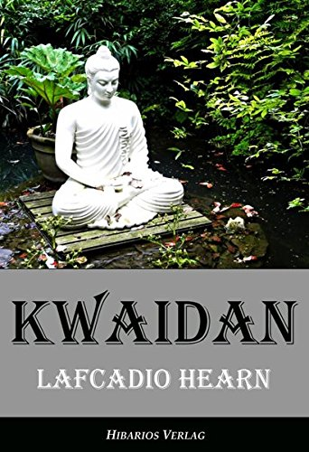 Kwaidan   Seltsame Geschichten Und Studien Aus Japan  Edition Hearn