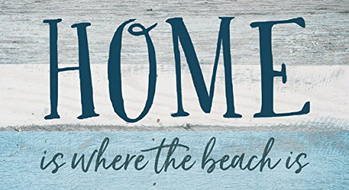 P. GRAHAM DUNN Home Where The Beach is Blue Distressed 10 x 5.5 Solid Wood Plank Wall Plaque -
