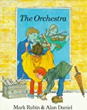 The Orchestra, Mark Rubin and Alan Daniel, 0920668992