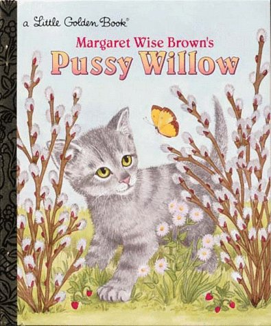 Pussy Willow (Little Golden Book)