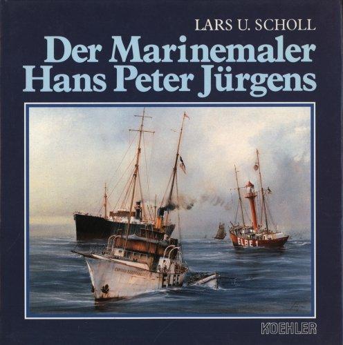 Der Marinemaler Hans Peter Jürgens.