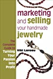 Marketing and Selling Your Handmade Jewelry