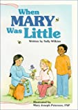 When Mary Was Little, Sally Wilkins, 0819882941