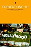 img - for Projections 10: Hollywood Film-Makers on Film-Making (No. 10) book / textbook / text book