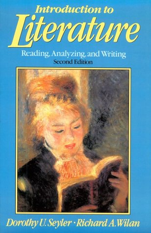 Introduction to Literature: Reading, Analyzing, and Writing (2nd Edition)