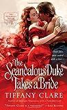 The Scandalous Duke Takes a Bride (Dangerous Rogues)