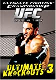 Ultimate Fighting Championship (UFC) - Ultimate Knockouts 3