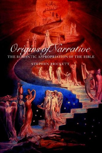 Read Online Origins of Narrative: The Romantic Appropriation of the Bible ebook