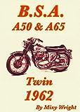 B.S.A. A50 & A65 Twin 1962