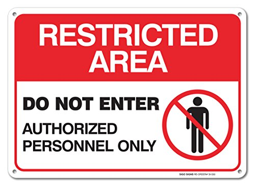 Restricted Enter Authorized Personnel Aluminum
