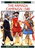 Front cover for the book The Armada Campaign 1588 by John Tincey