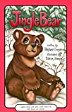 Jingle Bear, Stephen Cosgrove, 0843114401
