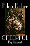 Cheerful by Request, Edna Ferber, 1598187805
