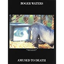 Roger Waters: Amused to Death by Roger Water (1999-04-01)