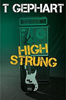 High Strung (Power Station Book 1) by [Gephart, T]