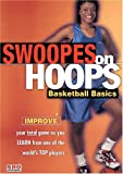 Swoopes on Hoops: Basketball Basics