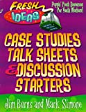 Case Studies, Talk Pages and Discussion Starters, Jim Burns, Mark A. Simone, 0830718842