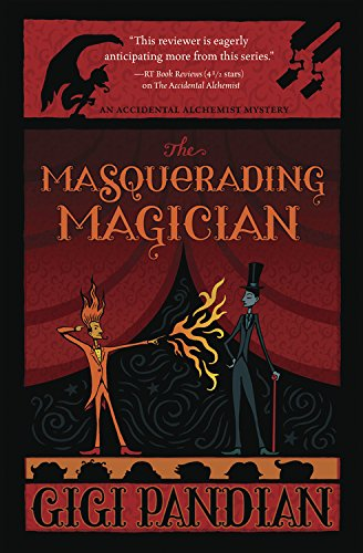 The Masquerading Magician (An Accidental Alchemist Mystery Book 2)