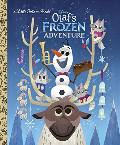 Olafs Frozen Adventure Little Golden Book Disney