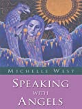 Speaking with Angels, Michelle West, 0786253436