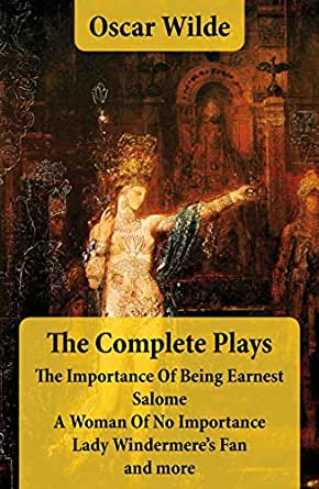 literary analysis of the play the importance of being earnest by oscar wilde A universal favorite, the importance of being earnest displays oscar wilde's  theatrical genius at its brilliant  category: literary collections | literary criticism.