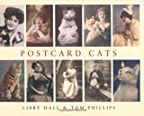 Postcard Cats, Libby Hall and Tom Phillips, 0747580952