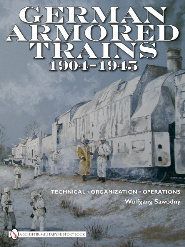 GERMAN ARMORED TRAINS 19041945 by WOLFGANG SAWODNY (2010-06-20)