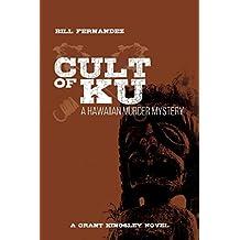 Cult of Ku: A Hawaiian Murder Mystery