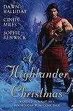 A Highlander Christmas, Dawn Halliday and Cindy Miles, 0451228723