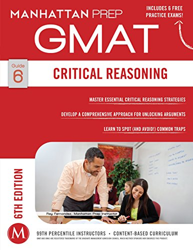 Critical Reasoning GMAT Strategy Guide, 6th Edition (Manhattan Prep GMAT Strategy Guides) Pdf