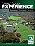 First Year Experience : Improving Academic Success, Cellini, Todd, 0757529038
