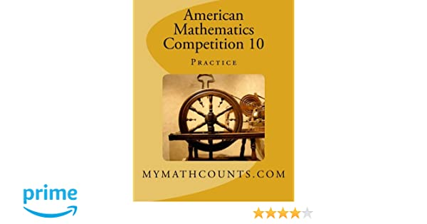 American Mathematics Competition 10 Practice: Yongcheng Chen ...