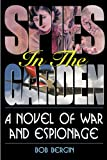 img - for Spies in the Garden book / textbook / text book